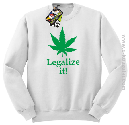 Legalize it gandzia ganja - bluza bez kaptura