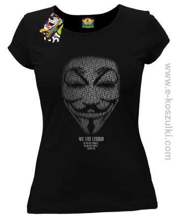 We are Anonymous We are Legion We do not forgive, we do not forget Expect us - koszulka damska