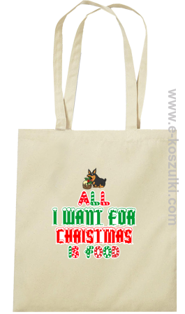 All I want for Christmas Dog - torba eko