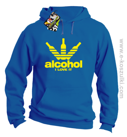 Alcohol i love it bottles -  bluza z kapturem