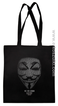 We are Anonymous We are Legion We do not forgive, we do not forget Expect us - torba eko