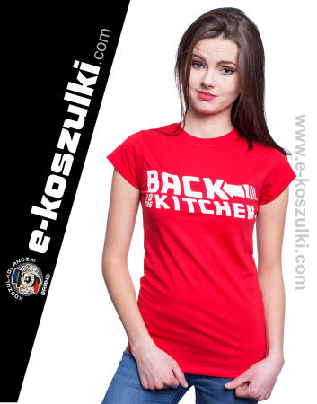 Back to the kitchen - koszulka damska