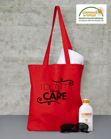 I Don`t kurwa Care - torba