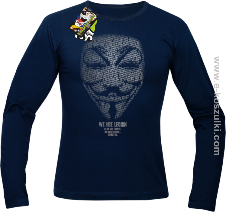 We are Anonymous We are Legion We do not forgive, we do not forget Expect us - longsleeve męski