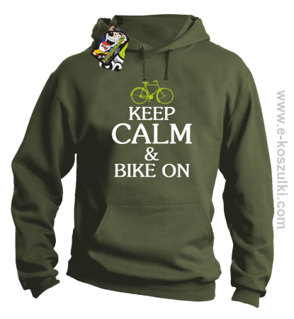 Keep Calm & Bike On - bluza z kapturem