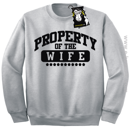 Property of the wife - bluza dla męża bez kaptura