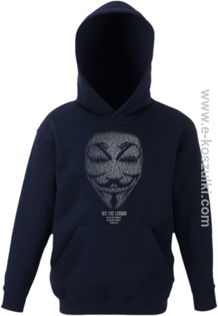 We are Anonymous We are Legion We do not forgive, we do not forget Expect us - bluza dziecięca z kapturem