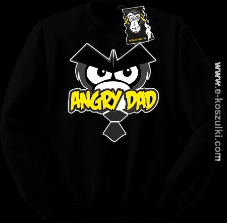 Angry dad - zabawna bluza dla taty bez kaptura