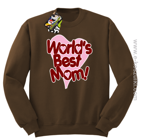 Worlds Best Mom - bluza STANDARD bez kaptura
