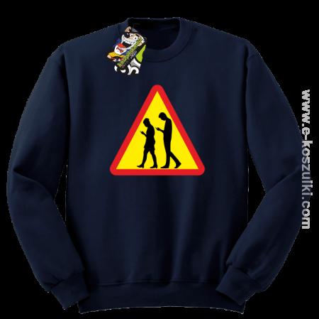 UWAGA - Komórkowe Zombie - bluza bez kaptura STANDARD