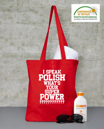 I speak polish what is your super power - Eco torba
